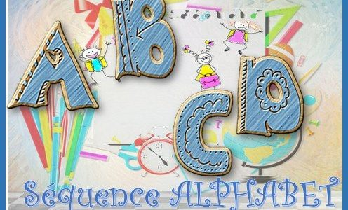 SEQUENCE L'ALPHABET et L'ORDRE ALPHABETIQUE: JEU – RITUELS – EXERCICES – MEMOS