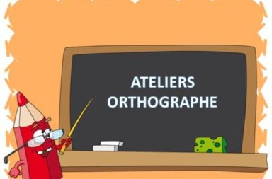 ORTHOGRAPHE PERIODES 1 et 2 – ATELIERS : encodage / exercices / jeux